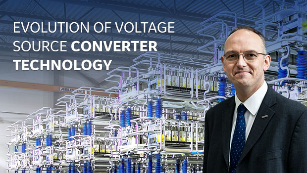 Evolution of HVDC Voltage Source Converter Technology