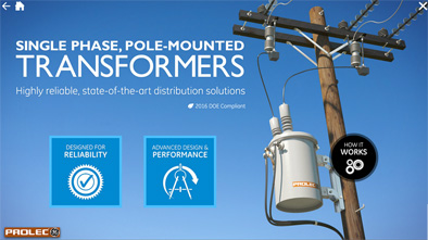 Prolec GE offers highly reliable single-phase pole-mounted distribution transformers. Explore key features, differentiators, and an interactive walkthrough of our compression bonding process.